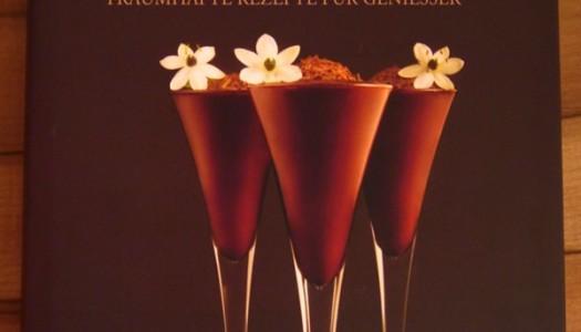 Schokolade – Traumhafte Rezepte für Genießer {Buchvorstellung}