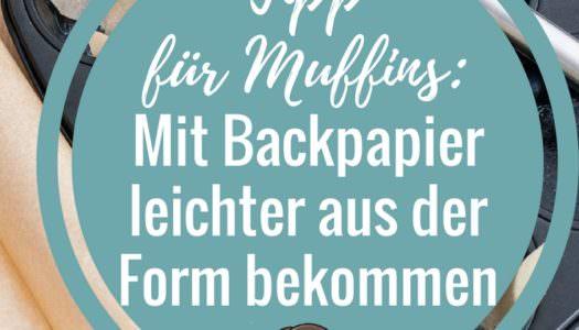 Tipp für Muffins ohne Papierform im Backblech