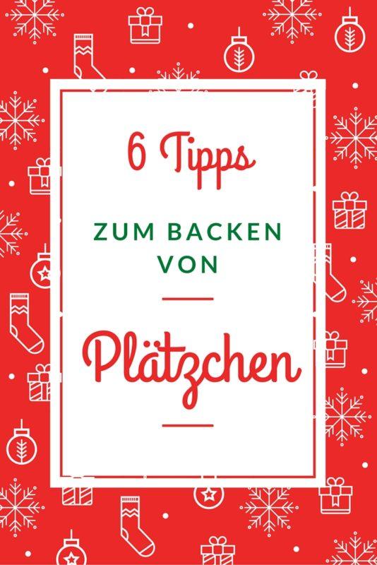 6 Tipps zum Backen von Plaetzchen Bredle Weihnachten Rezept Winter Tipp Ausstecher Weihnachtsbaeckerei