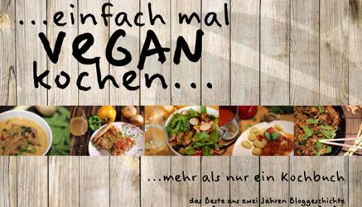 …einfach mal vegan kochen… {Buchvorstellung}