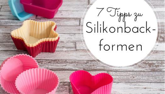 7 Tipps zu Silikonbackformen