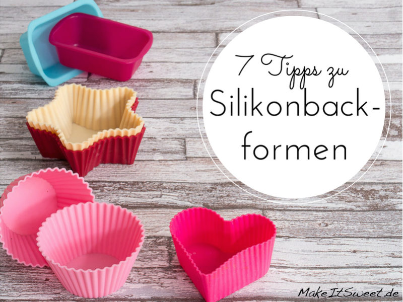 Tipps Silikonbackform Anwendung Verwendung Silikon Backformen Kuchen Reinigung Pannenhilfe