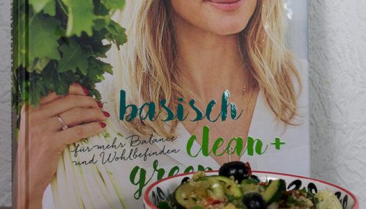 basisch clean + green {Buchvorstellung}